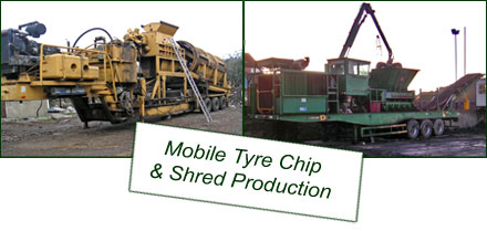 Mobile Tyre Chip / Shred Production